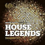 Groove Odyssey Presents House Legends - Basement Boys