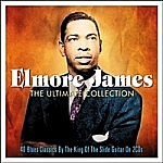 Elmore James - Ultimate Collection