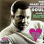 The Heart Of Southern Soul Vol 3 - The Flame Burns On