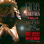 Hi Rarities Vol 3 - Tender And Mellow Any Way The Wind Blows