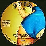 If You Feel It Say Yeah (Unreleased Full Version)/Say It