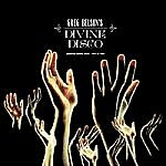 Greg Belson'S Devine Disco - American Gospel Disco 1974 To 1984