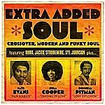 Extra Added Soul – Crossover Modern And Funky Soul