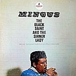 Mingus - The Black Saint And The Sinner Lady