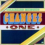Changes One