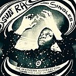 Sun Ra Singles The Definitive 45'S Collection 1952-1991