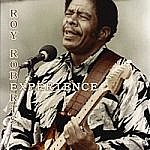 Roy Roberts Experience